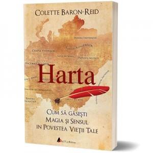 Harta. Cum sa gasesti magia si sensul in povestea vietii tale - Colette Baron Reid