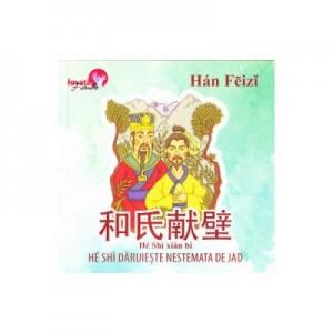 He Shi daruieste nestemata de jad (Han Feizi)