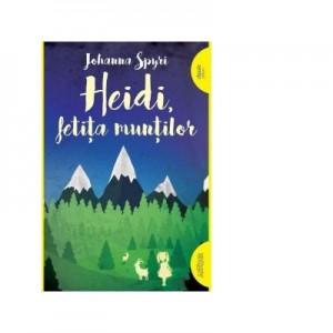 Heidi, fetita muntilor. Repovestire. Paperback - Johanna Spyri