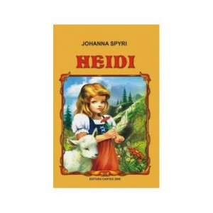 Heidi, fetita muntilor (Johanna Spyri)