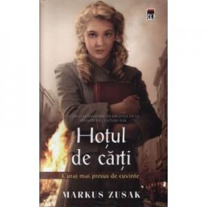 Hotul de carti. (Curajul mai presus de cuvinte) - Markus Zusak