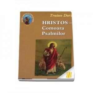 Hristos, Comoara Psalmilor. Volumul 4 - Traian Dorz