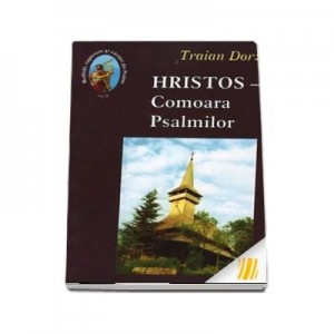 Hristos, Comoara Psalmilor. Volumul 8 - Traian Dorz