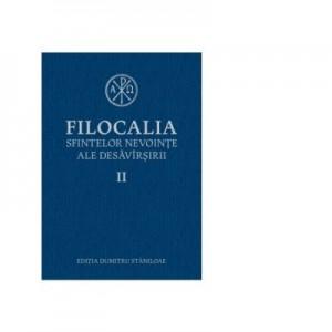Filocalia sfintelor nevointe ale desavarsirii, volumul II