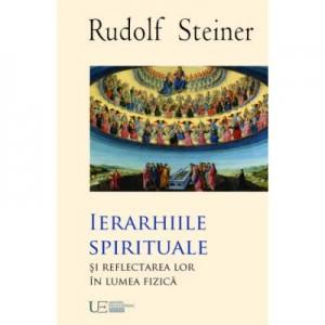Ierarhiile Spirituale - RUDOLF STEINER