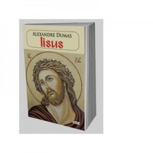 Iisus - Alexandre Dumas