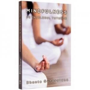 Mindfulness pe intelesul tuturor