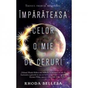 Imparateasa celor o mie de ceruri - Rhoda Belleza
