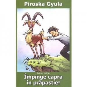 Impinge capra in prapastie! - Piroska Gyula
