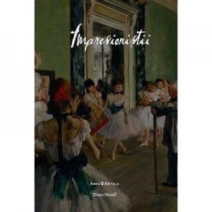 Impresionistii - Arta in detalii - Diana Newall