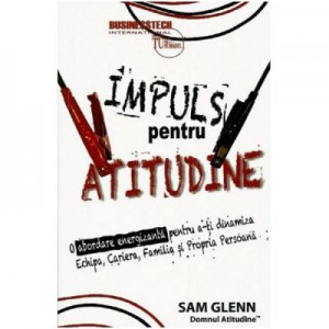 Impuls pentru atitudine - Sam Glenn