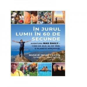 In jurul lumii in 60 de secunde - Nuseir Yassin, Bruce Kluger