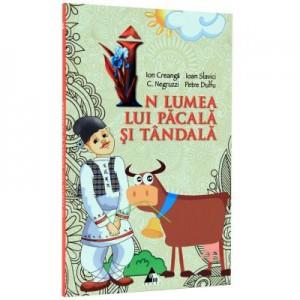 In lumea lui Pacala si Tandala-Ion Creanga