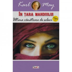 In tara mahdiului 3 - Ultima vanatoare de sclavi - Karl May