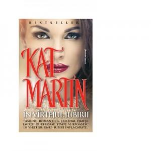 In vartejul iubirii - Kat Martin