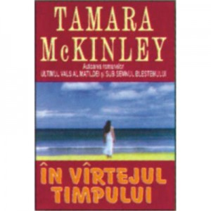In vartejul timpului - Tamara McKinley