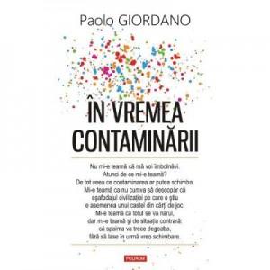 In vremea contaminarii - Paolo Giordano