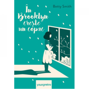 In Brooklyn creste un copac - Betty Smith