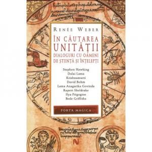 In cautarea unitatii (paperback) - Renée Weber