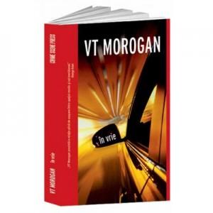 In vrie - V. T. Morogan