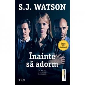 Inainte sa adorm - S. J. Watson
