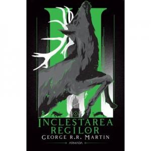 Inclestarea regilor (Seria Cantec de gheata si foc, partea a II-a, ed. 2020) - George R. R. Martin