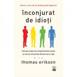 Inconjurat de idioti - Thomas Erikson