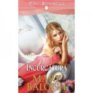 Incurcatura - Mary Balogh