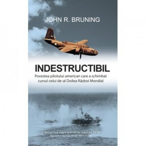 Indestructibil - John R. Bruning