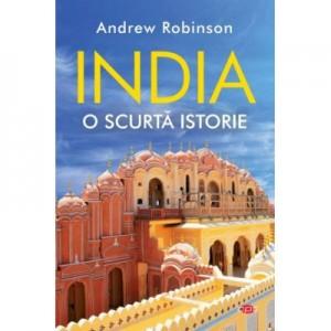 India. O scurta istorie - Andrew Robinson