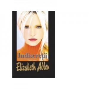 Indiscretii - Elizabeth Adler