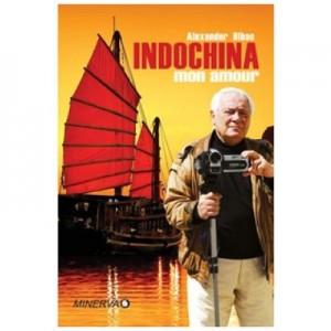 Indochina Mon Amour - Alexander Bibac