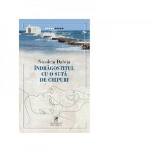Indragostitul cu o suta de chipuri - Nicoleta Dabija