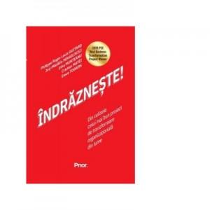 Indrazneste! Din culisele celui mai bun proiect de transformare organizationala din lume