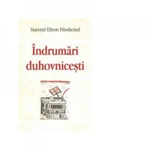 Indrumari Duhovnicesti - Efrem Filotheitul