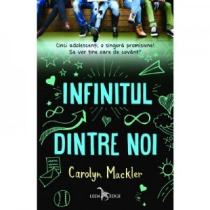 Infinitul dintre noi - Carolyn Mackler