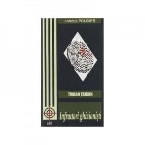Infractori ghinionisti - Traian Tandin