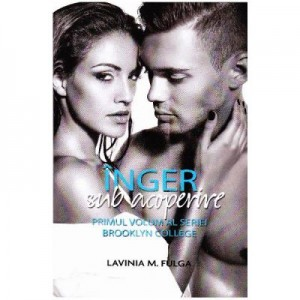 Inger sub acoperire volumul 1 Brooklyn College - Lavinia M. Fulga
