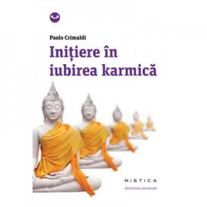 Initiere in iubirea karmica (editia a 2-a) - Paolo Crimaldi