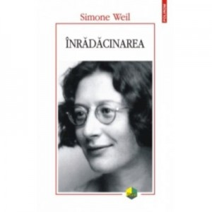 Inradacinarea - Simone Weil