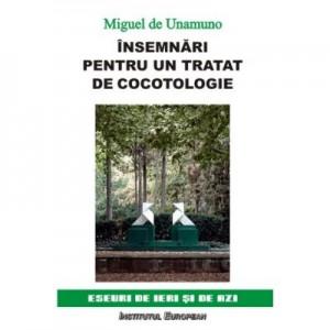 Insemnari pentru un tratat de cocotologie - Miguel de Unamuno