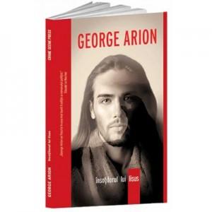 Insotitorul lui Iisus - George Arion