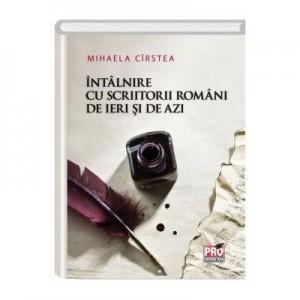 Intalnire cu scriitorii romani de ieri si de azi - Mihaela Daniela Cirstea