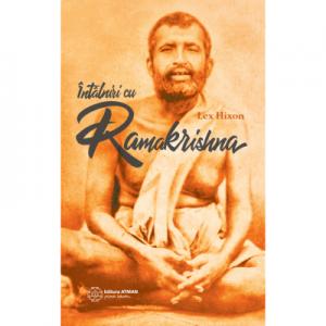 Intalniri cu Ramakrishna - Lex Hixon