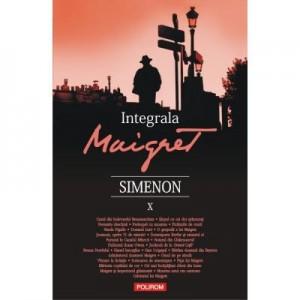 Integrala Maigret X - Georges Simenon