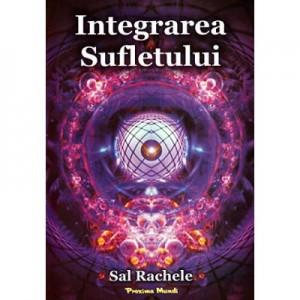 Integrarea sufletului- Sal Rachele