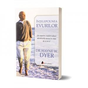Intelepciunea evurilor - Wayne W. Dyer