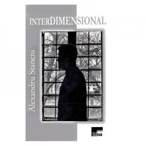 Interdimensional - Alexandru Stanciu