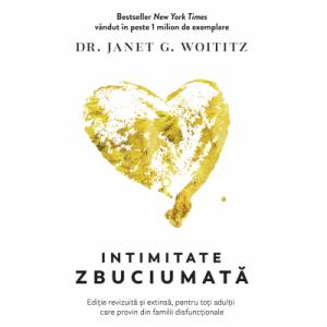 Intimitate zbuciumata - Janet G. Woititz