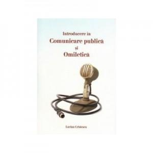 Introducere in comunicare publica si omiletica - Lucian Cristescu